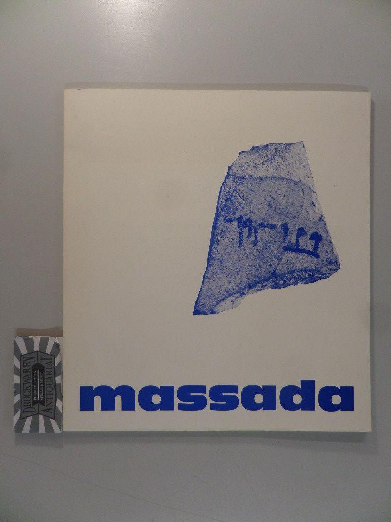Massada. Ausstellung im Museum für Kunst und Gewerbe, Hamburg, vom 14. Januar bis 28. Februar 1971. Katalog.