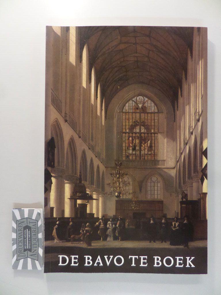 De Bavo te boek bij het gereedkomen van de restauratie van de Grote of St.-Bavo Kerk te Haarlem.
