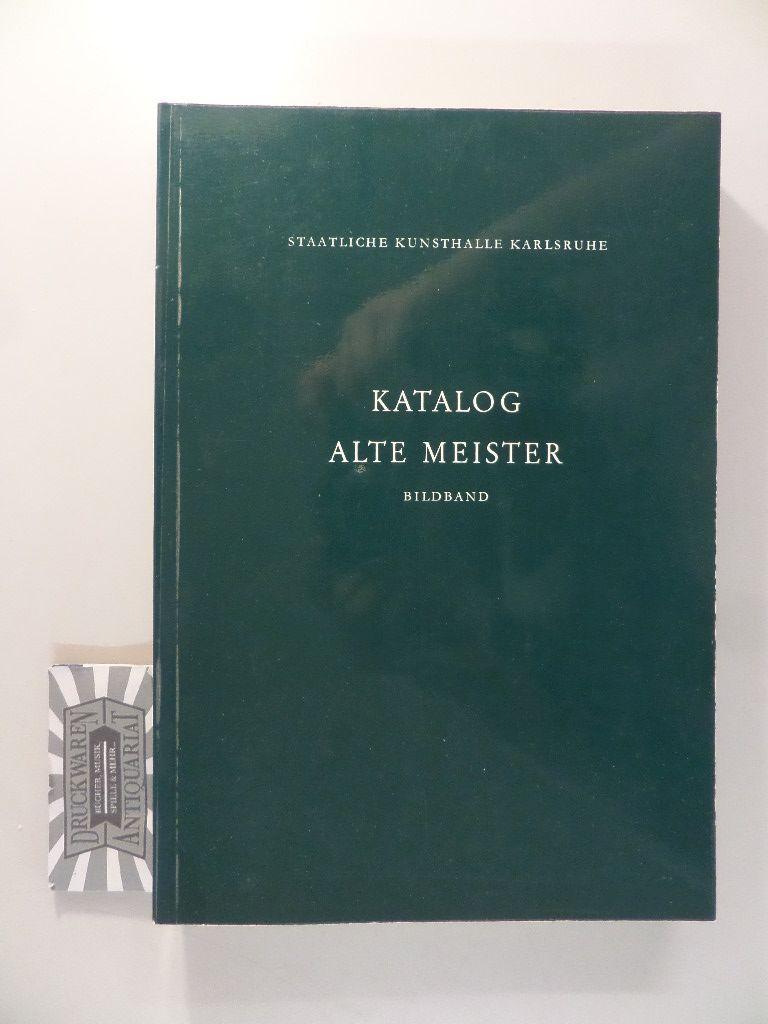 Katalog : Alte Meister bis 1800 - Abbildungen.