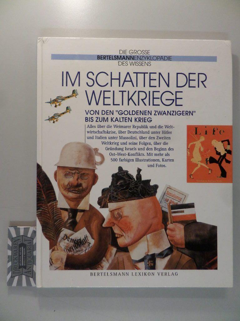 """Im Schatten der Weltkriege : von den """"Goldenen Zwanzigern"""" bis zum Kalten Krieg."""