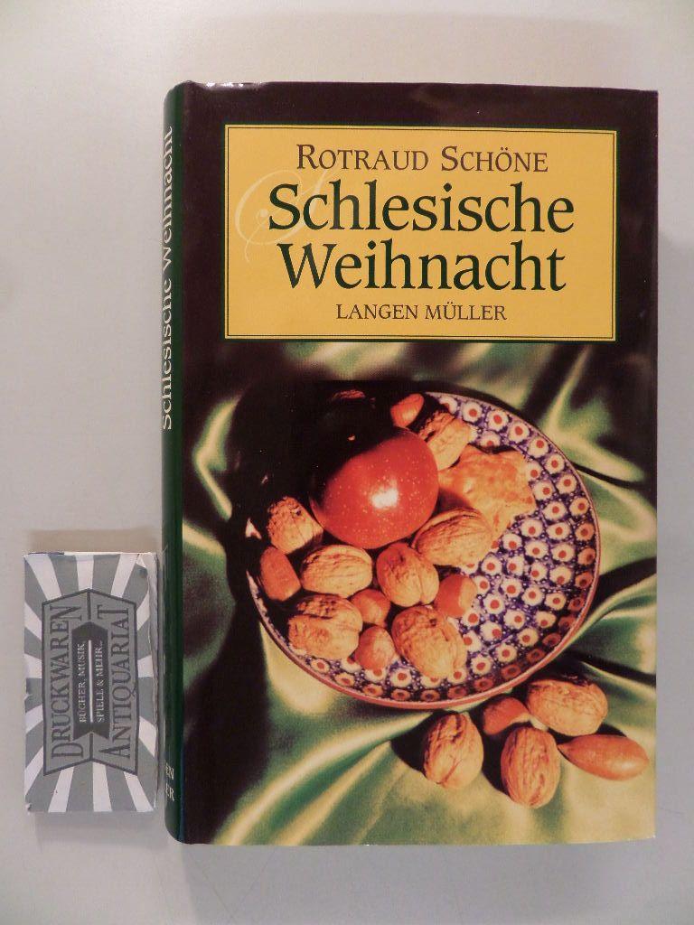Schöne, Rotraud und Rotraud Schöne: Schlesische Weihnacht. 3. Auflage.