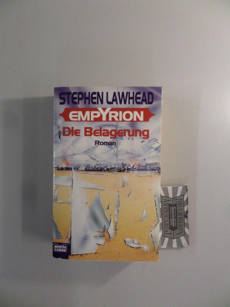 Empyrion - Band 2 : Die Belagerung. 1. Aufl.