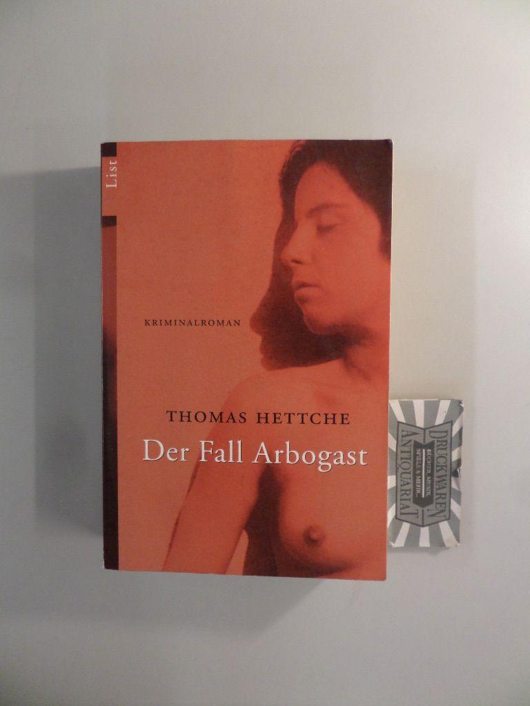 Der Fall Arbogast. 1. Aufl.
