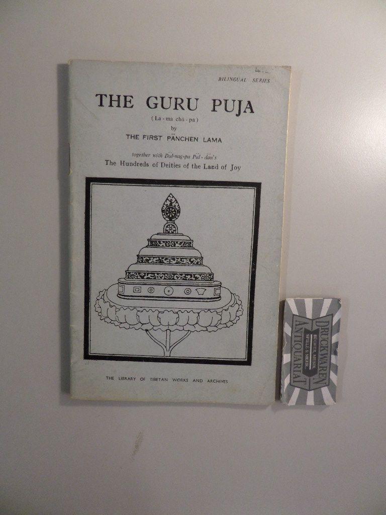 The First Pänchen Lama und Dül-Nag-Pa Päl-Dän: The Guru Puja and the Hundred Deities of the Land of Joy.