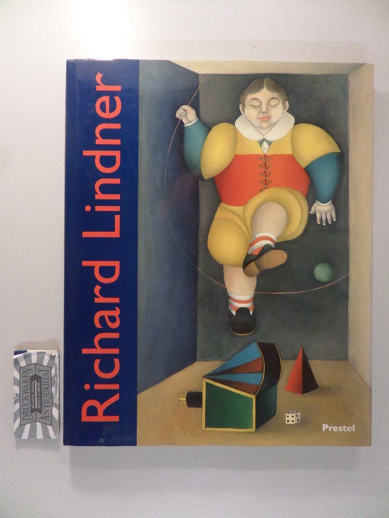 """Richard Lindner, : Gemälde und Aquarelle 1948-1977. Anlässlich der Ausstellung """"Richard Lindner. Gemälde und Aquarelle 1948 - 1977"""" im Haus der Kunst, München, vom 7. Februar bis zum 27. April 1997."""