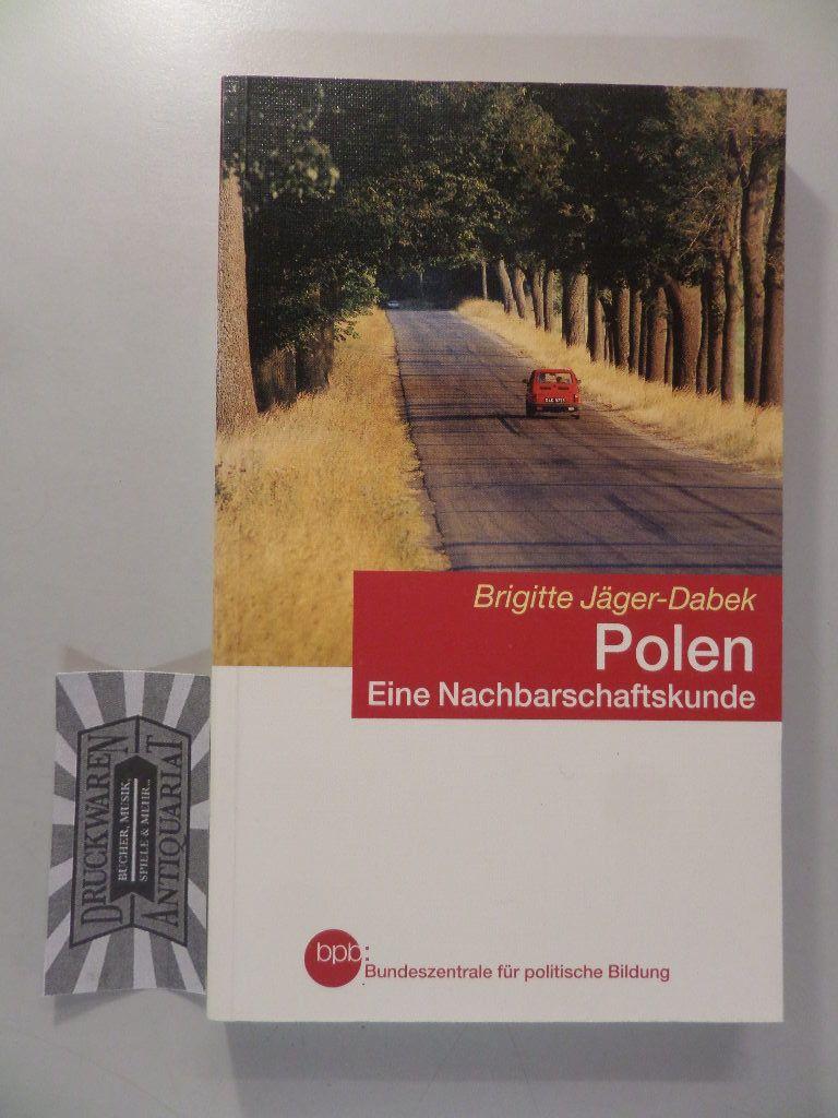 Jäger-Dabek, Brigitte: Polen - Eine Nachbarschaftskunde für Deutsche.