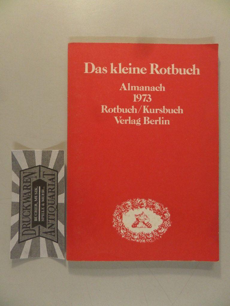 Das kleine Rotbuch. Almanach 1973. 100. Tsd.