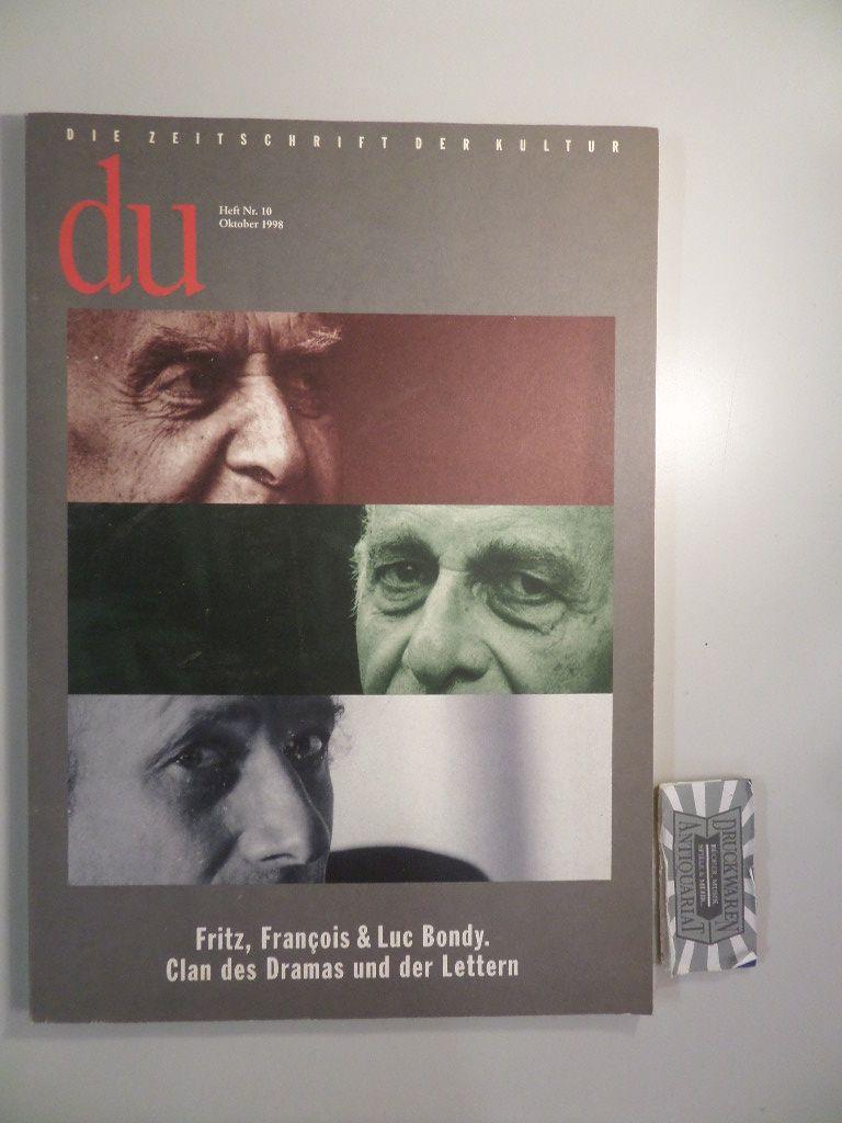 Du. Die Zeitschrift der Kultur. Heft Nr. 1, Oktober 1998. Fritz, Francois & Luc Bondy. Clan des Dramas und der Lettern.