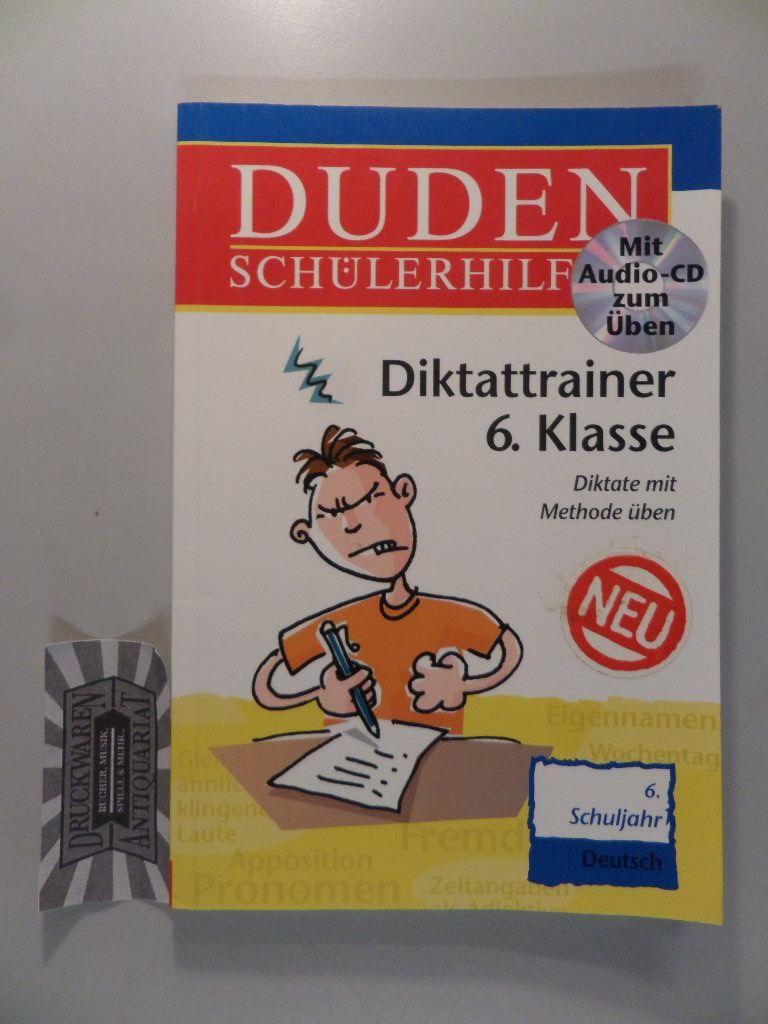 Duden-Schülerhilfen : Diktatrainer 6. Klasse [Buch & CD].