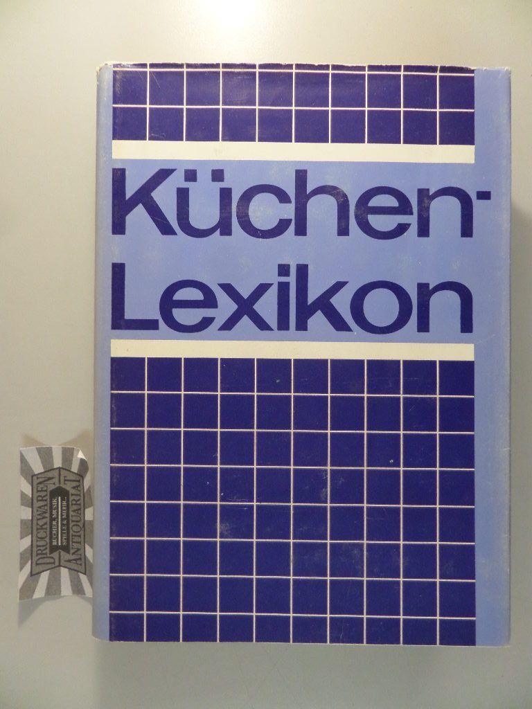 Küchen-Lexikon. 2., verb. Aufl.