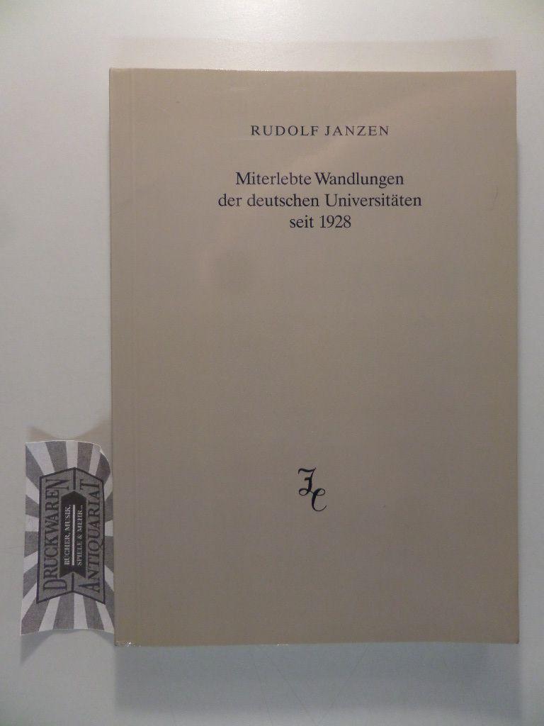 Miterlebte Wandlungen der deutschen Universitäten seit 1928 - Erfahrungen und Betrachtungen