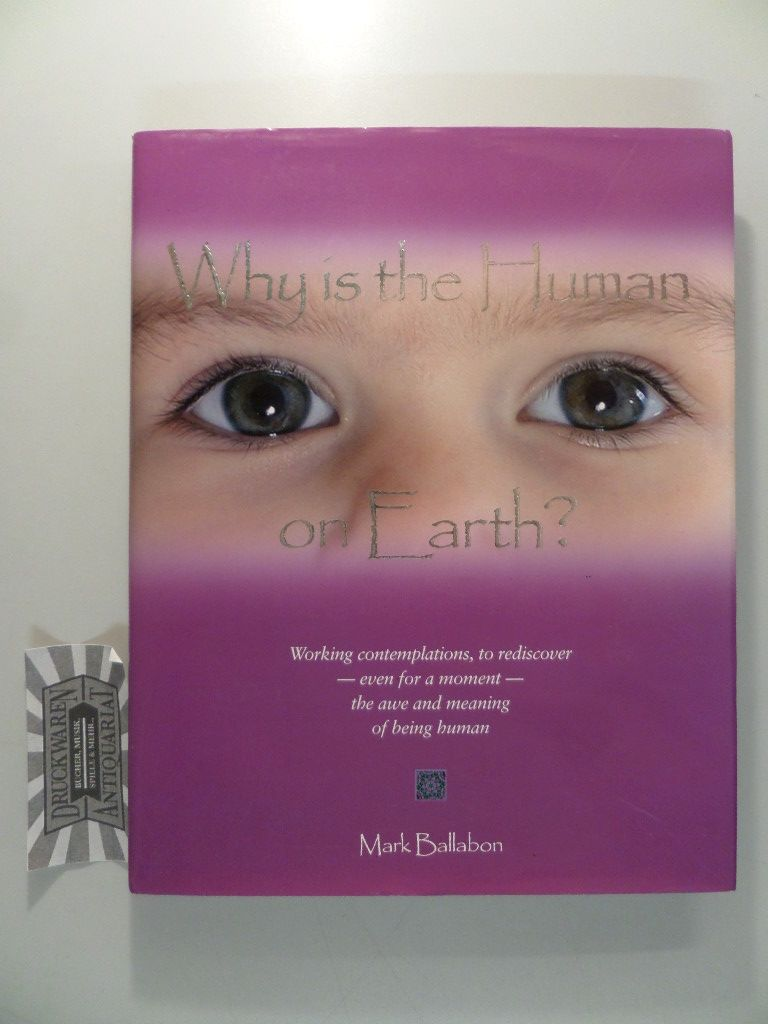 Why is the Human on Earth?