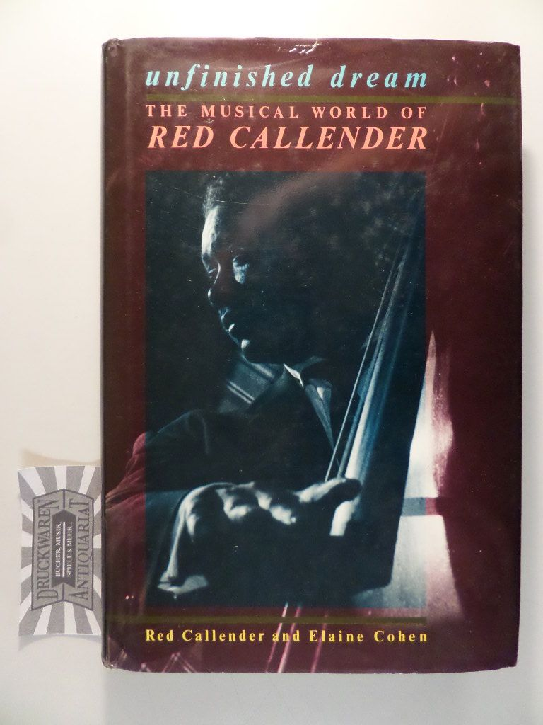 Unfinished Dream: The Musical World of Red Callender.