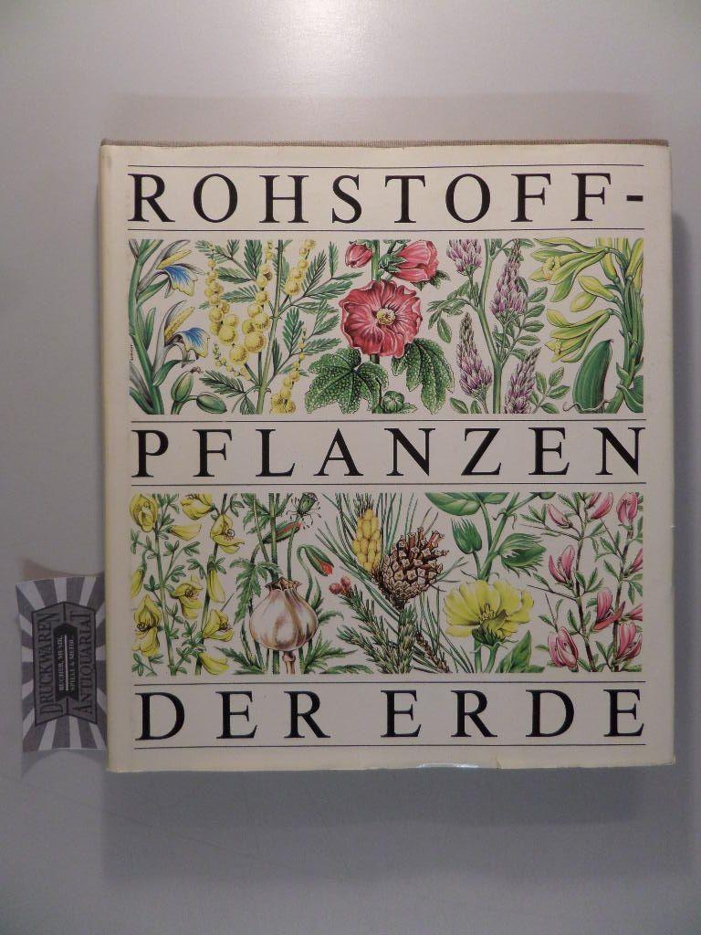 Rohstoffe-Pflanzen der Erde. 1. Aufl.
