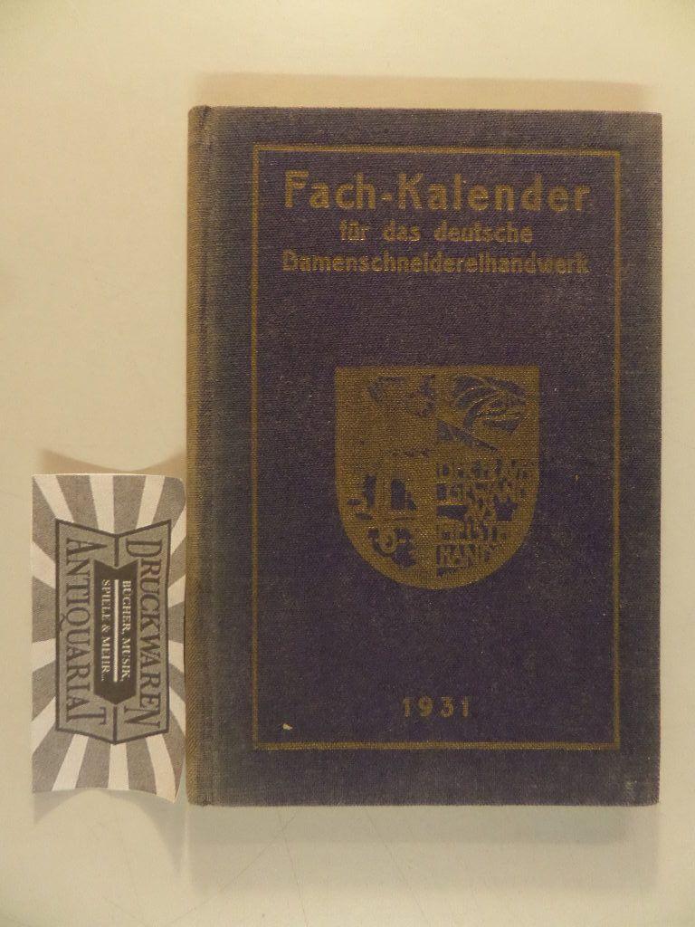Fach-Kalender für das deutsche Damenschneidereihandwerk 1931.