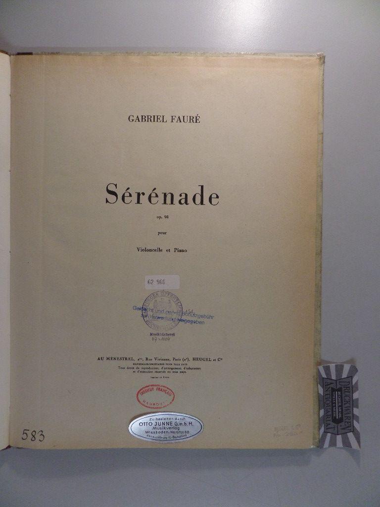 Gabriel Fauré : Sérénade - Op. 98 pour Violoncelle et Piano