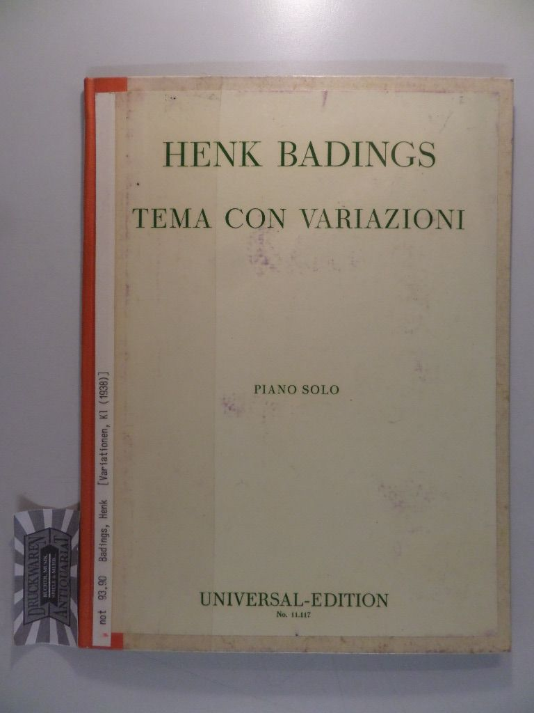 Henk Badings : Tema con Variazioni - Piano solo. UE Nr. 11117.