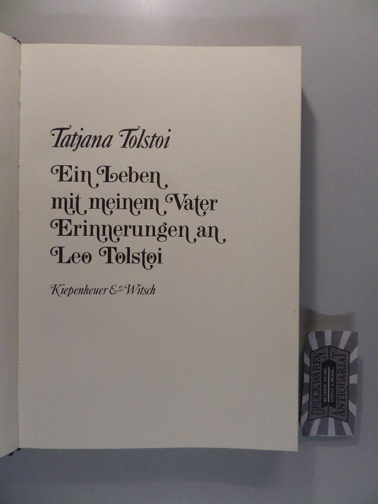 Ein Leben mit meinem Vater - Erinnerungen an Leo Tolstoi.
