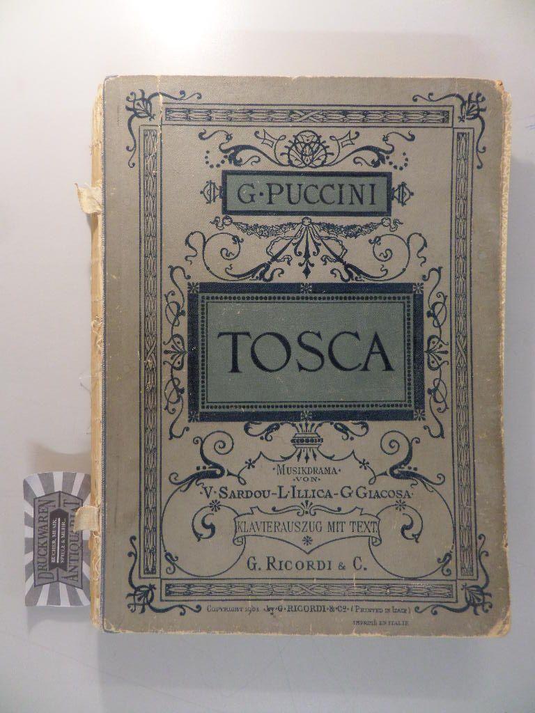 Giacomo Puccini : Tosca - Musikdrama in drei Akten.