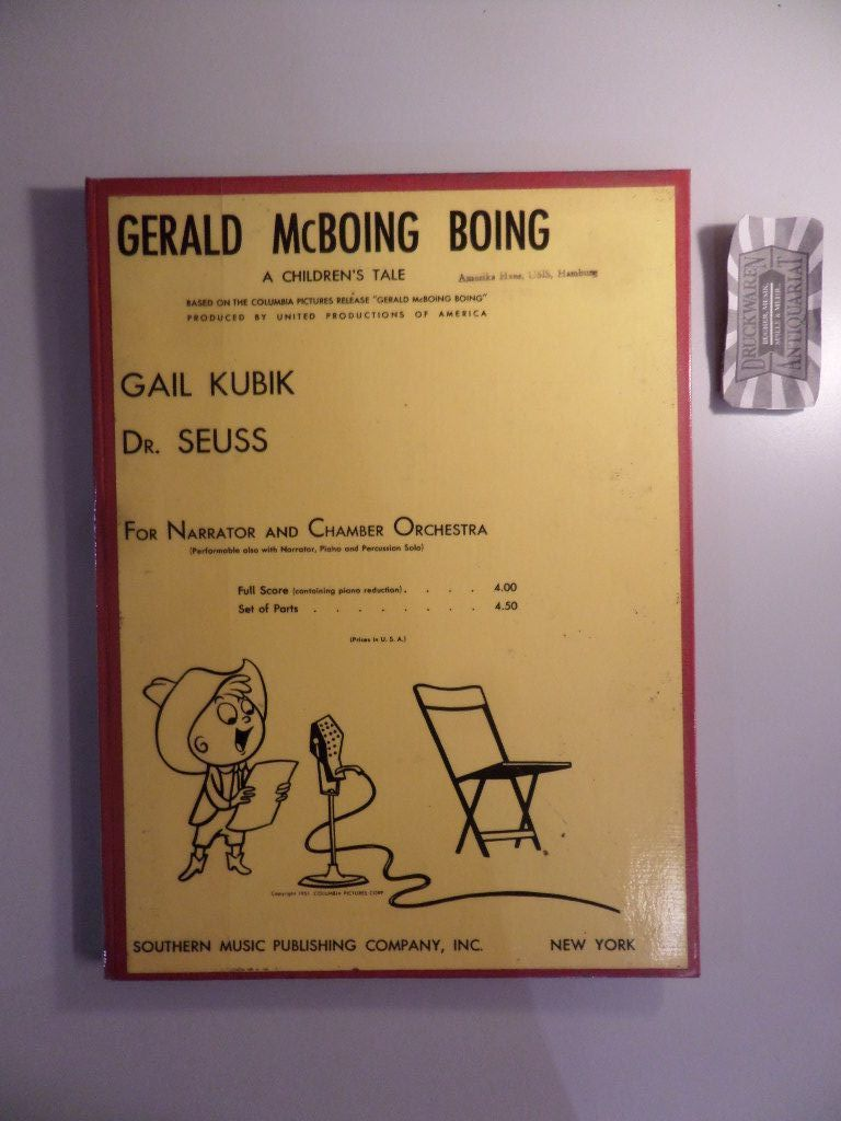 Gail Kubik : Gerald McBoing Boing - For narrator and chamber orchestra.