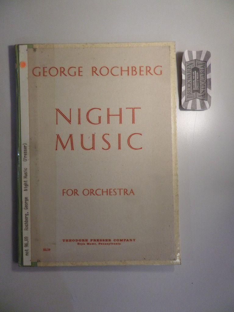 Rochberg, Georg: Georg Rochberg : Night Music for Orchestra.