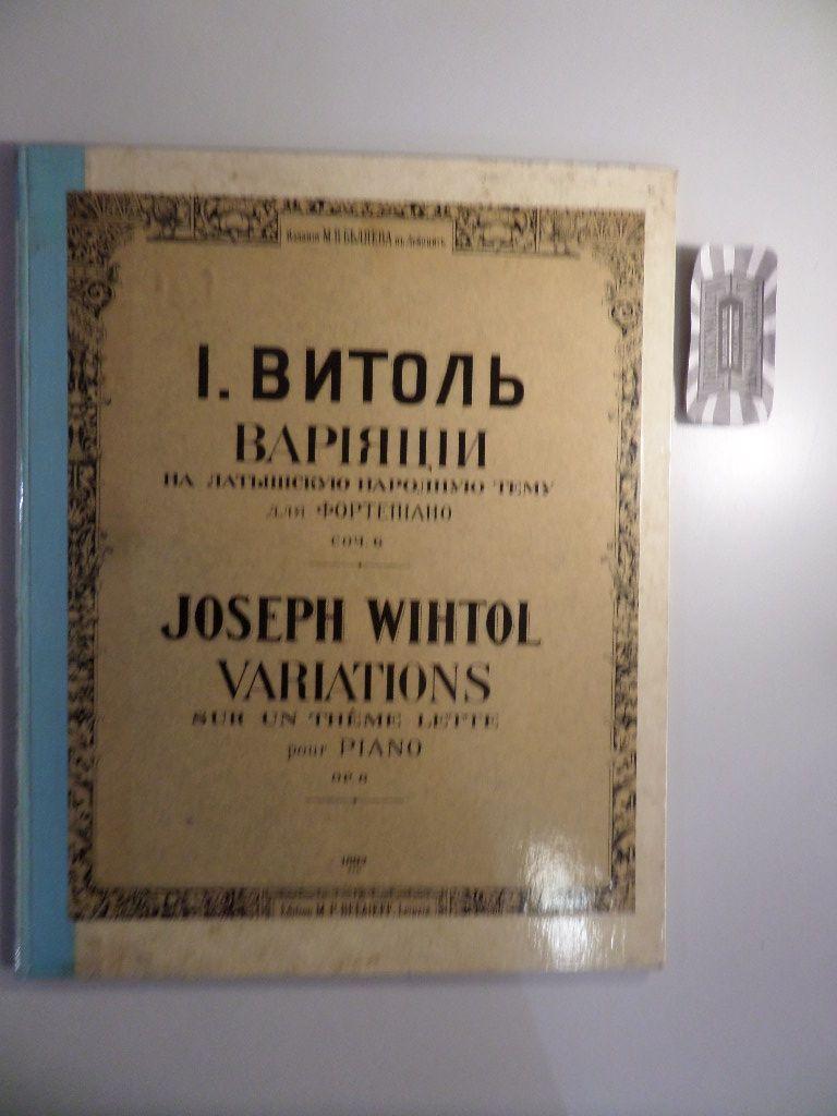 Wihtol, Joseph: Joseph Wihtol - Op. 6 : Variations sur un thème lette pour Piano.