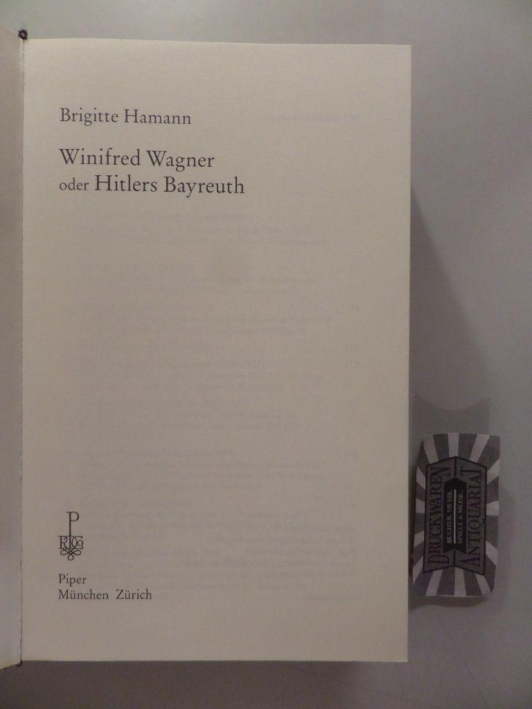 Winifred Wagner oder Hitlers Bayreuth.