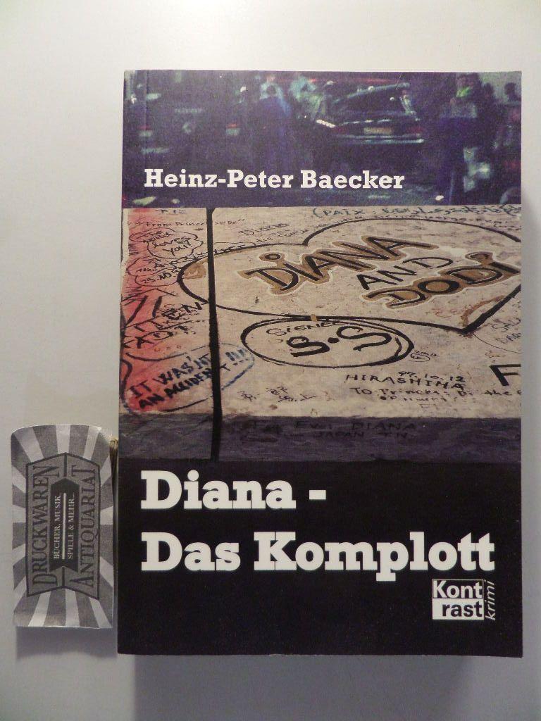 Diana: Das Komplott. 4. Aufl.