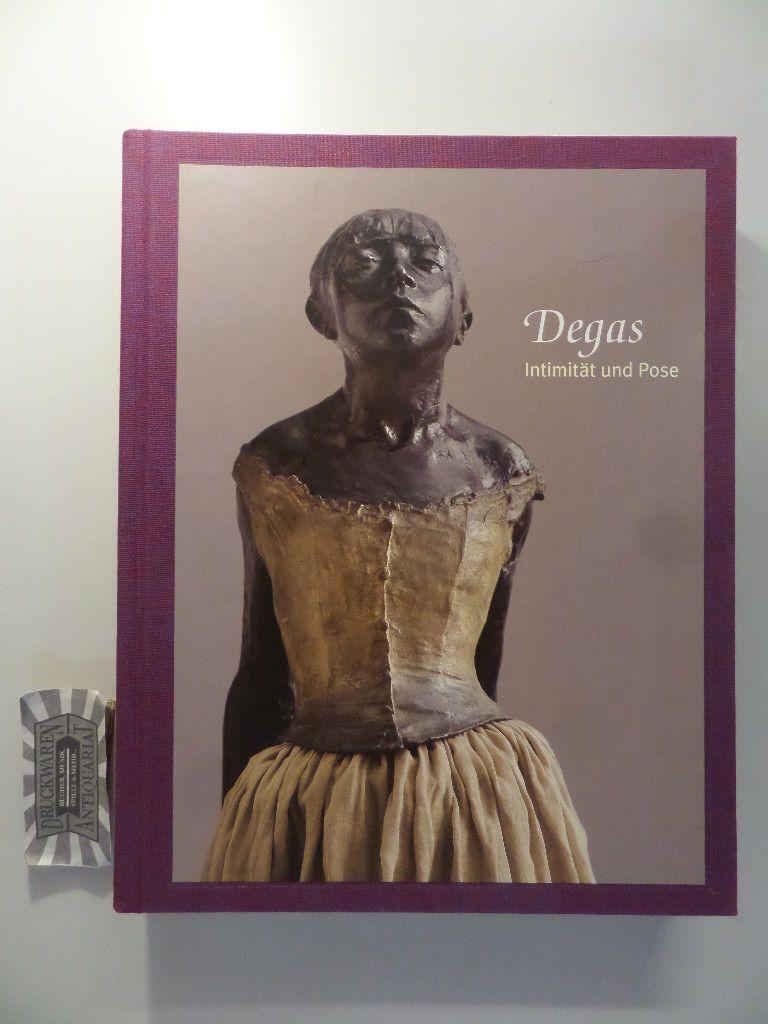 Degas. Intimität und Pose. [Katalog zur Ausstellung in Hamburg, 6.2.2009-3.5.2009, Hamburger Kunsthalle].