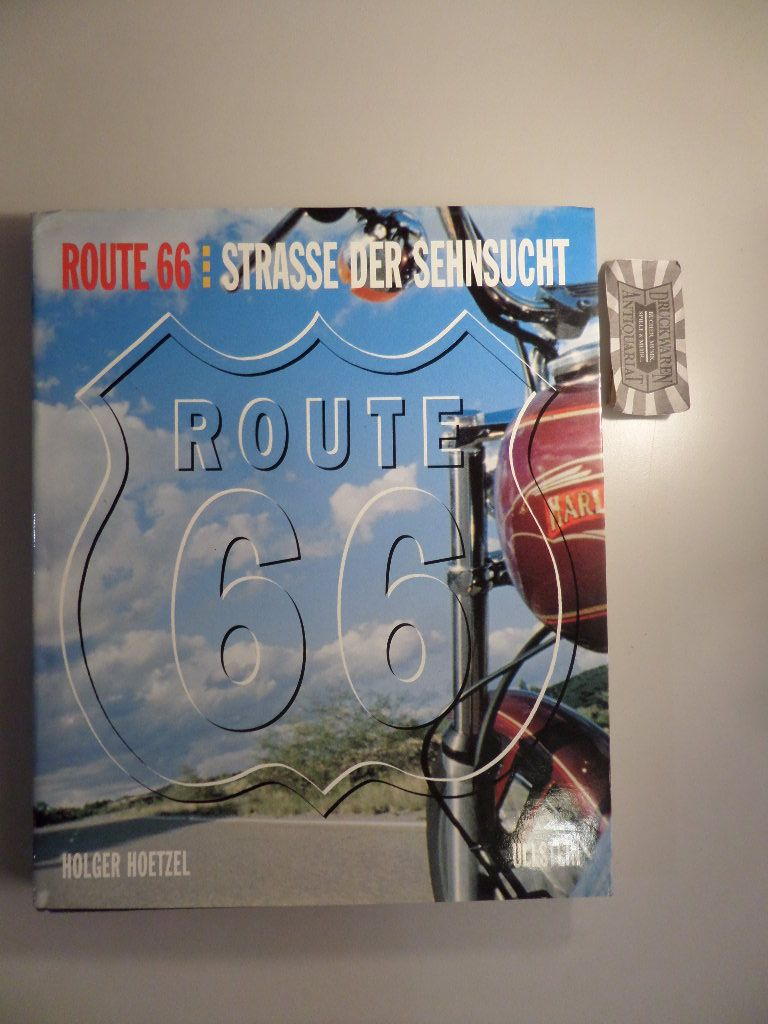 Route 66 - Strasse der Sehnsucht.