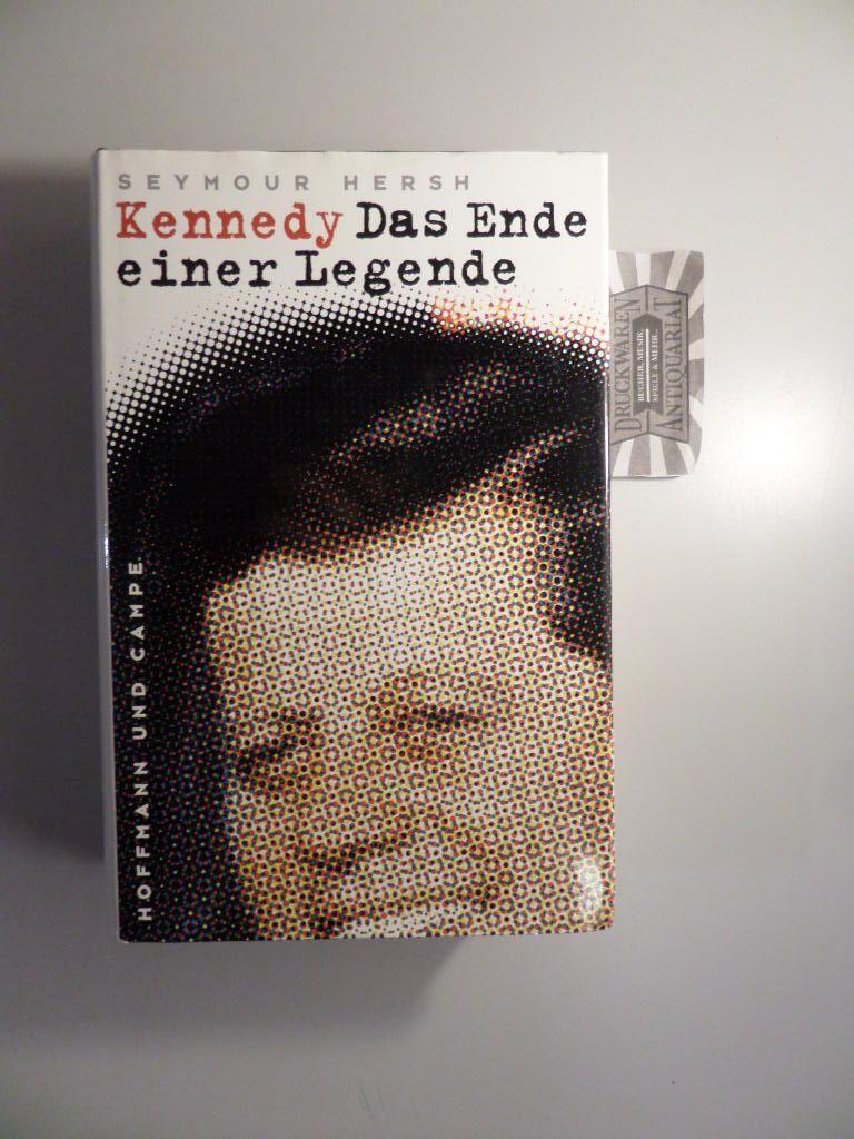 Kennedy - Das Ende einer Legende. 1. Aufl.