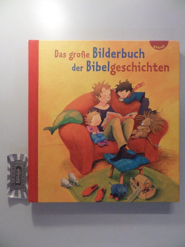 Das große Bilderbuch der Bibelgeschichten.