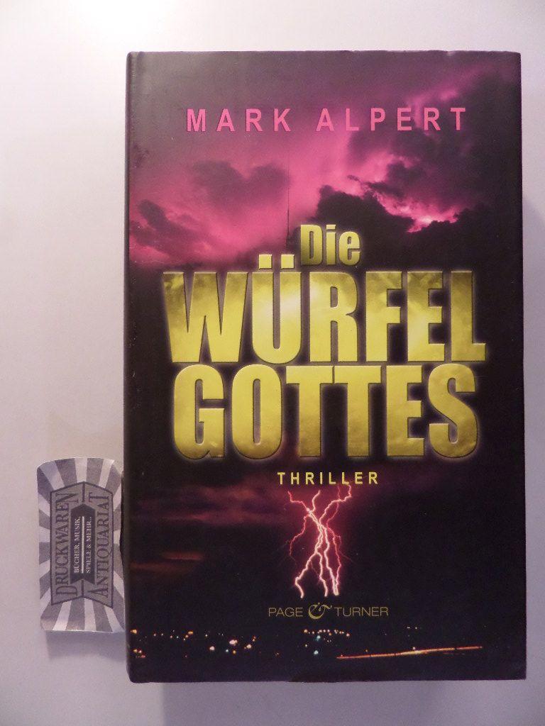Die Würfel Gottes: Thriller. 1. Aufl.