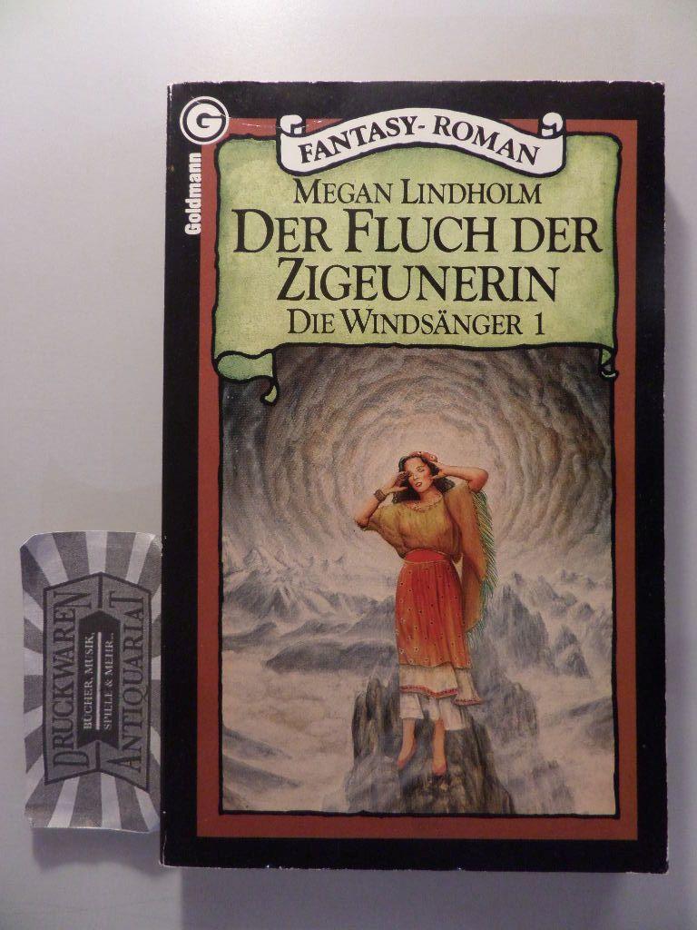 Der Fluch der Zigeunerin - Die Windsänger 1. 1. Aufl.