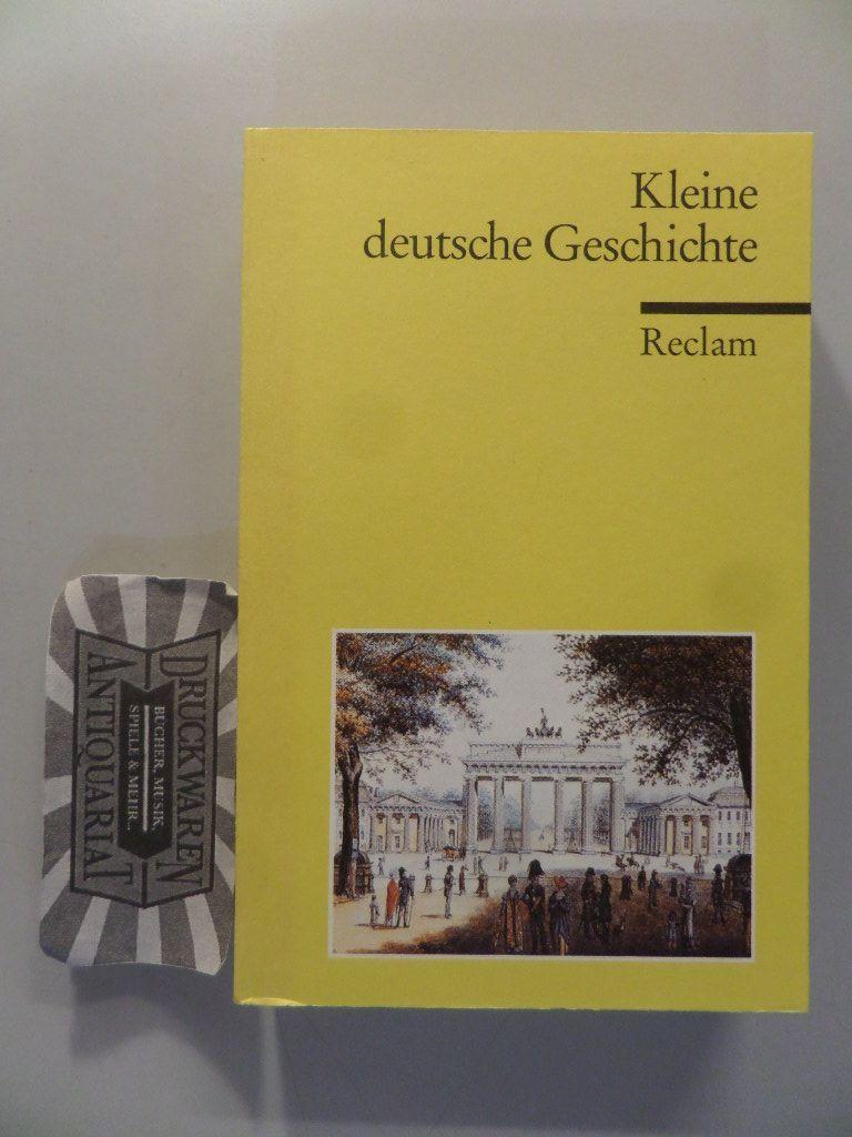 Dirlmeier, Ulrich, Andreas Gestrich und Ulrich Herrmann: Kleine deutsche Geschichte.