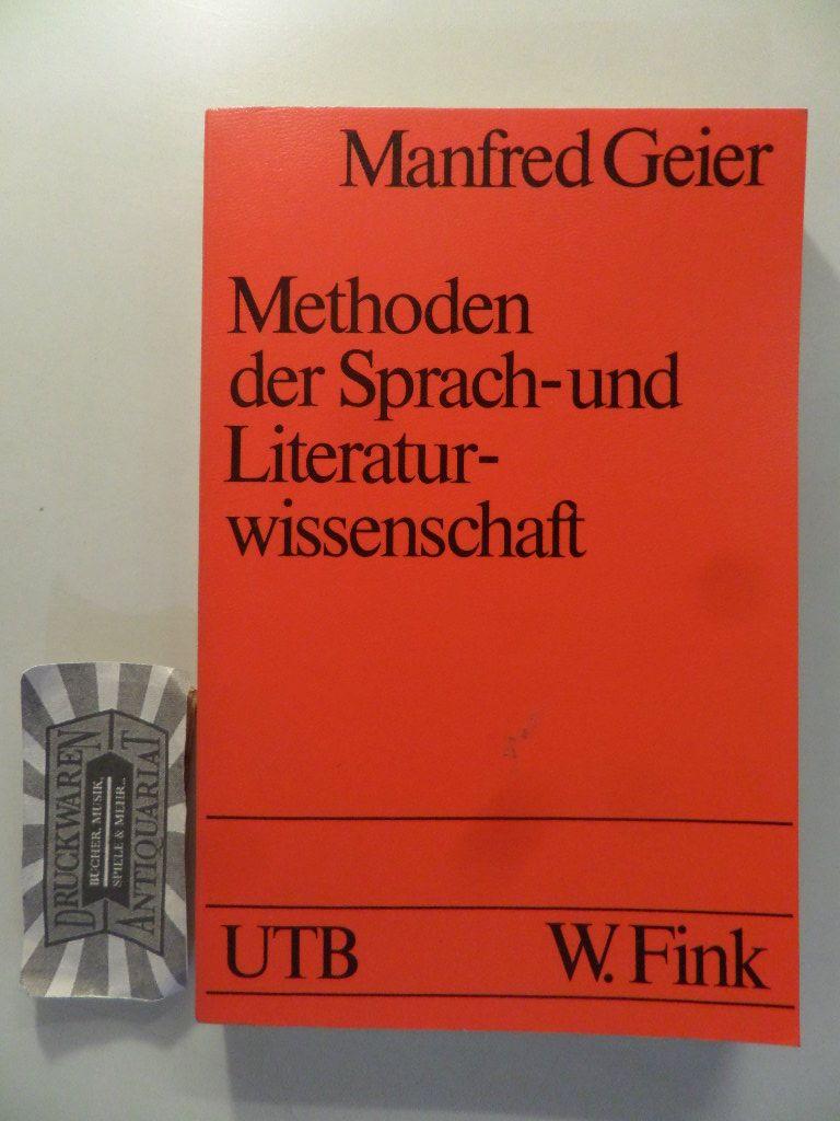 Methoden der Sprach- und Literaturwissenschaft - Darst. u. Kritik.