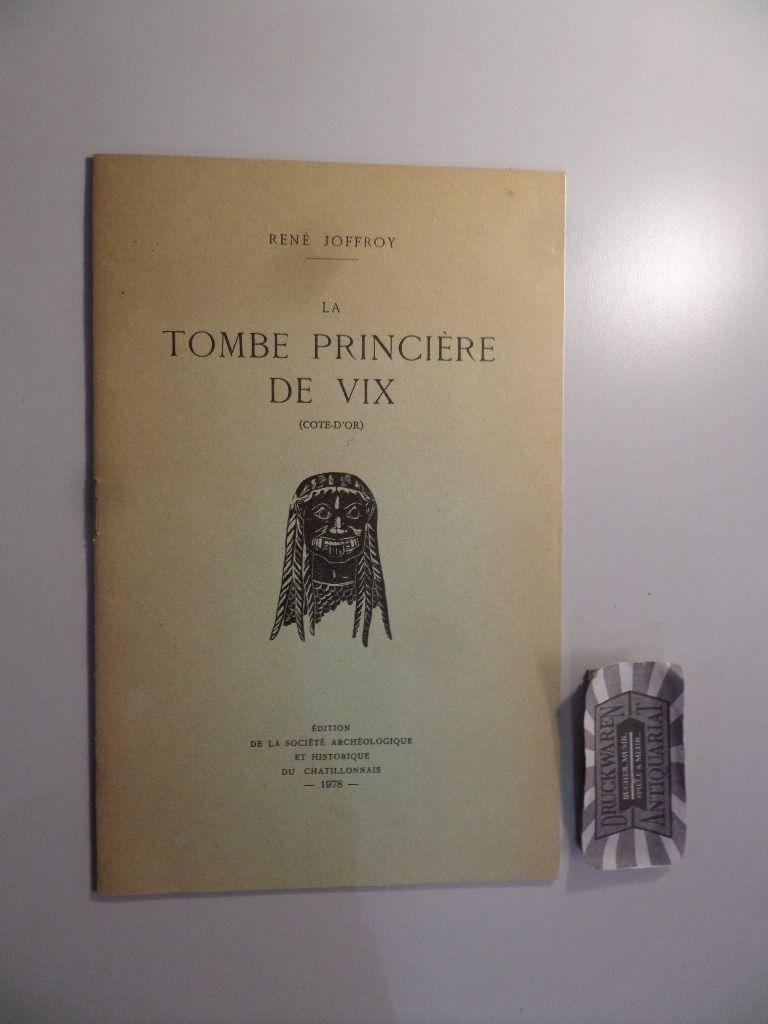 La Tombe princiere de Vix (Cote d