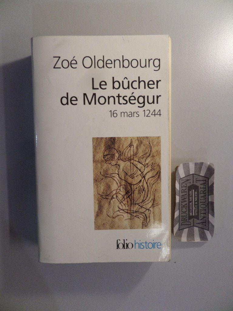 Le bucher de Montségur - 16 Mars 1244.