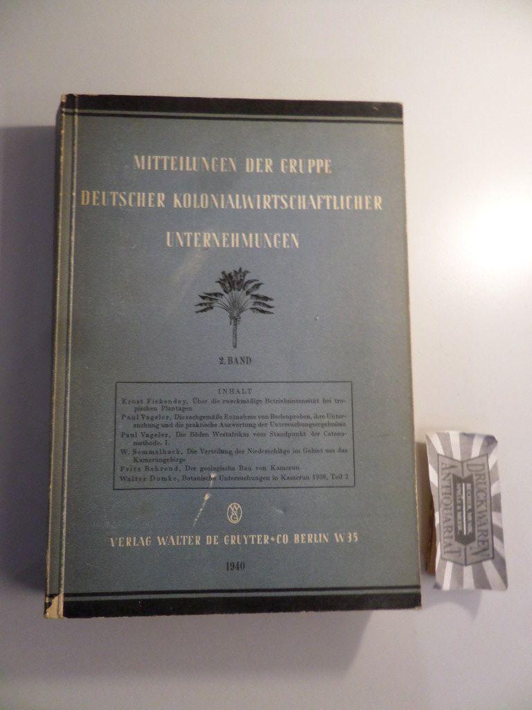 Mitteilungen der Gruppe Deutscher Kolonialwirtschaftlicher Unternehmungen: Zweiter Band.