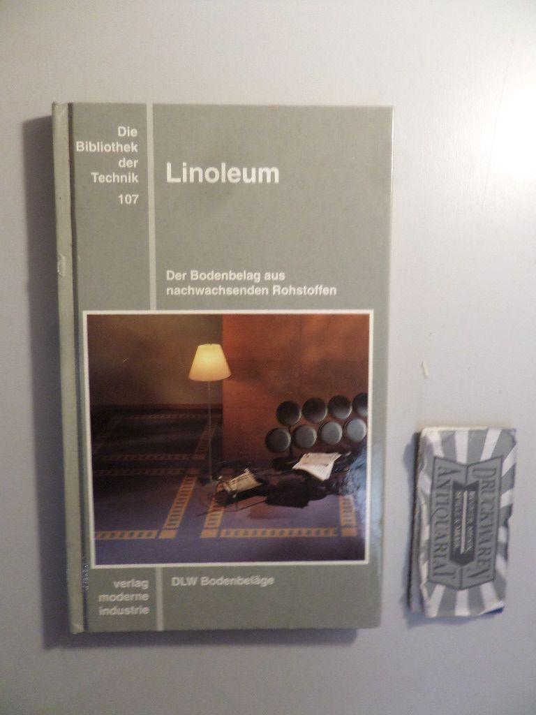 Linoleum - Der Bodenbelag aus nachwachsenden Rohstoffen. Die Bibliothek der Technik - Band 107.