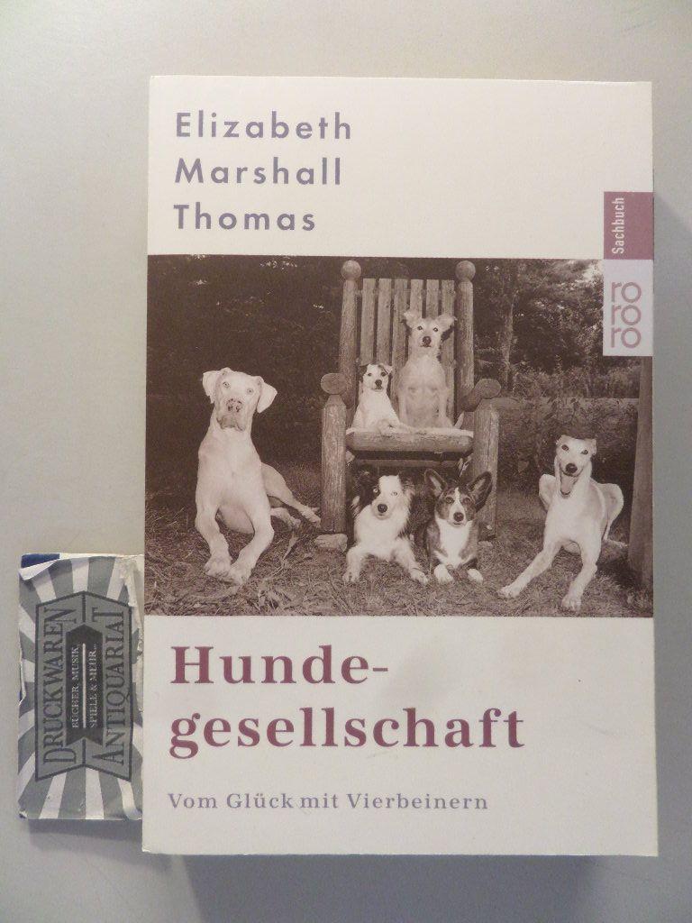 Hundegesellschaft : vom Glück mit Vierbeinern.
