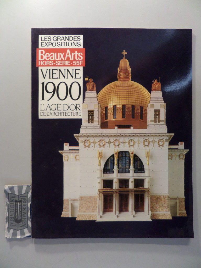 Hors-Serie beaux-arts - Les grandes Expositions : Vienne 1900 - L