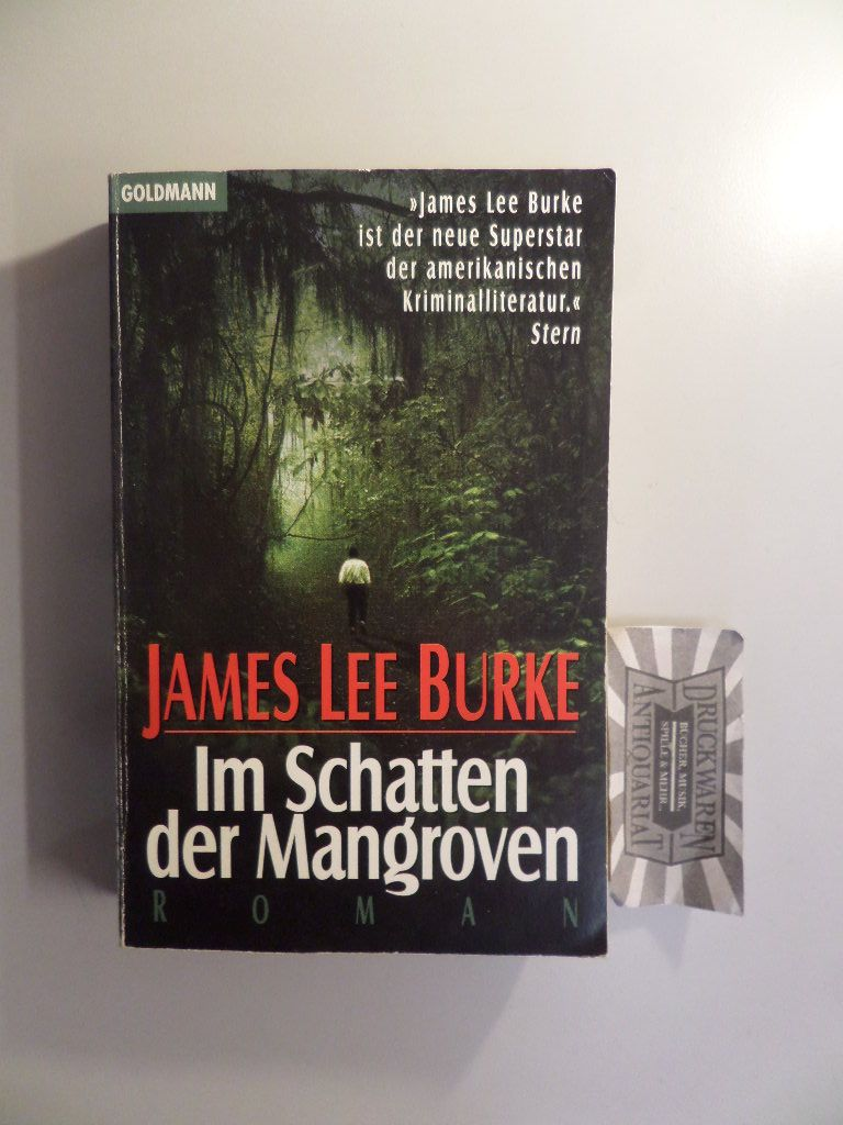 Burke, James Lee: Im Schatten der Mangroven.