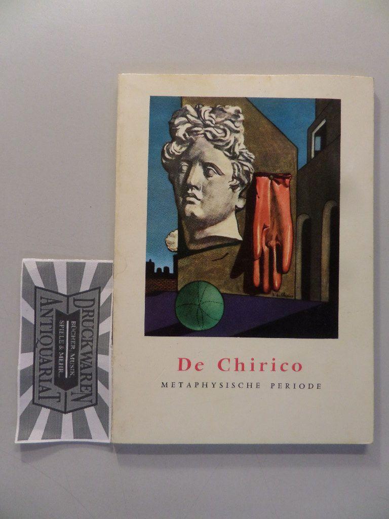 De Chirico. Metaphysische Periode. Kleine Enzyklopädie der Kunst - Band: 46.