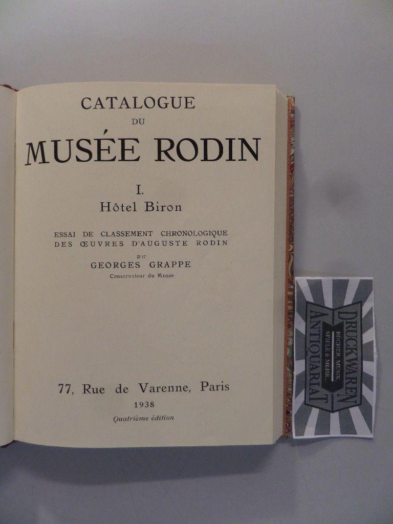 Catalogue du Musee Rodin - I. : Hotel Biron.