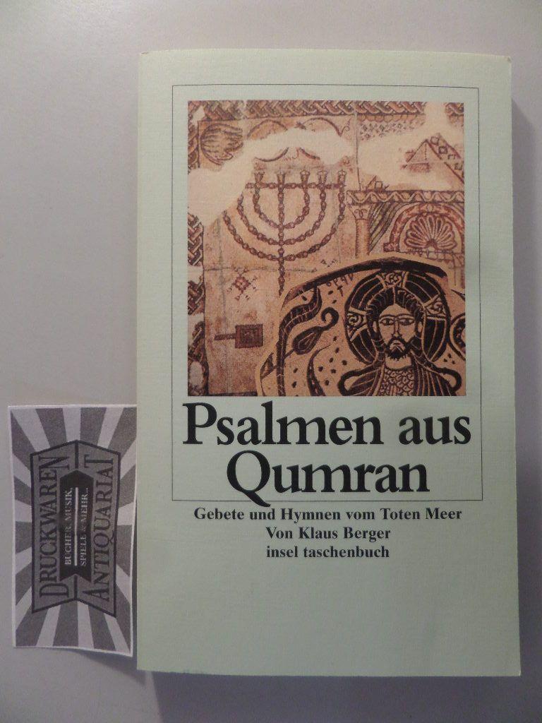 Psalmen aus Qumran - Gebete und Hymnen vom Toten Meer. 1. Aufl.