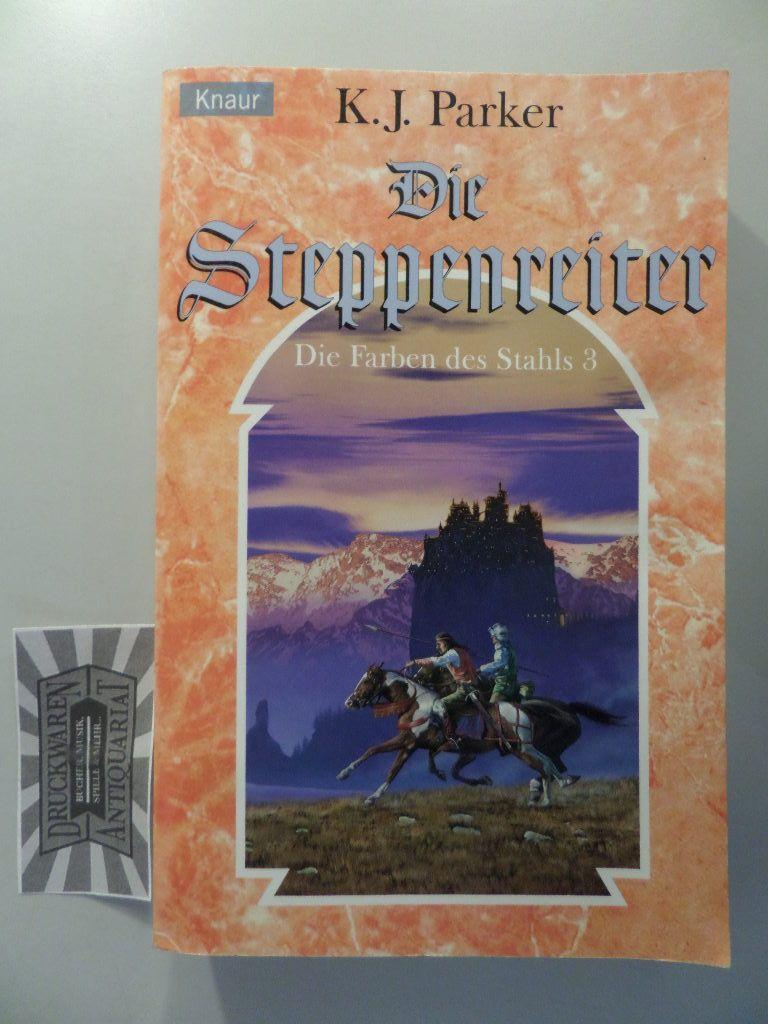 Parker, K. J.: Die Steppenreiter - Die Farben des Stahls 3.
