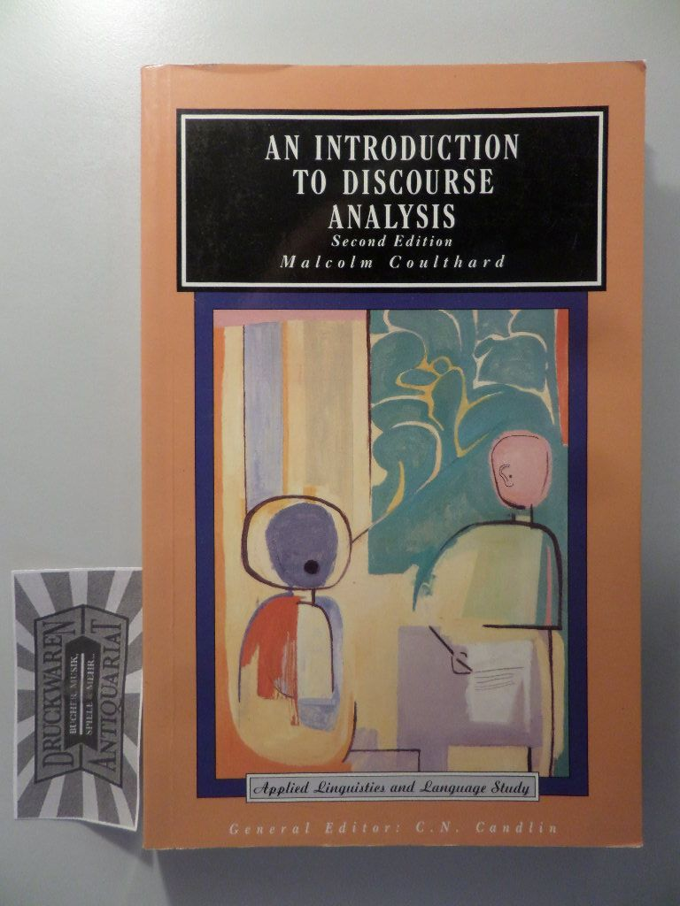 Coulthard, Malcolm: An Introduction to Discourse Analysis. 9.- Aufl.