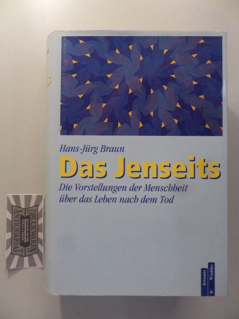 Das Jenseits - Die Vorstellungen der Menschheit über das Leben nach dem Tod.