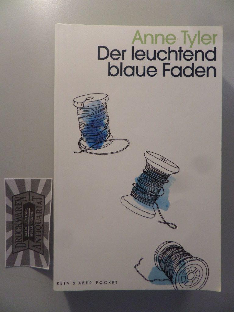 Tyler, Anne: Der leuchtend blaue Faden.